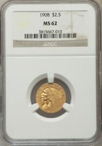 1908 $2 1/2 NGC MS62 - 2.50 Indian Gold Coin SHIPS PRIORITY INSURED