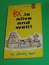 1969 B.C IS ALIVE AND WELL ! JOHNNY HART NEWSPAPER COMIC STRIP IN DIGEST FORM