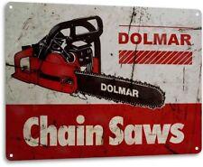 Dolmar Chain Saws Tools Equipment Garage Shop Rustic Metal Decor Sign