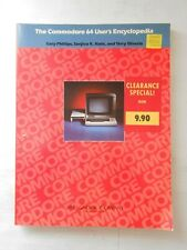 The Commodore 64 Users Encyclopedia by Phillips, Nath & Silveria 1984 NOS