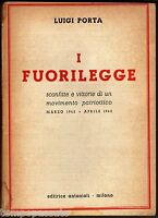Seconda guerra mondiale, Resistenza - I FUORILEGGE. Sconfitte e vittorie - PORTA