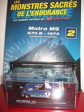 Matra MS670B 1974 pescarolo 24 heures H du le mans 1/43 monstres sacrés