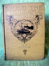 ROUND THE WONDERFUL WORLD; G. E. Mitton; Illustrated by A. S. Forrest; VG+