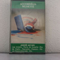 Accordéon Musette  - André Astier (Cassette Audio - K7 - Tape)