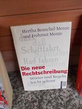 Die neue Rechtschreibung, von Hertha Beuschel-Menze und Frohmut Menze