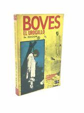 """Francisco Herrera Luque - BOVES """"EL UROGALLO"""" - 1973, Editorial Fuentes"""