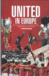 United in Europe: Manchester United's Complete European Record Hardback Book