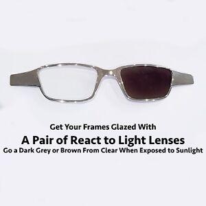 Reglaze Glasses with Single Vision React to Light Lenses.