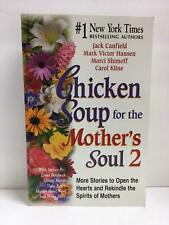 Chicken Soup for the Mother's Soul 2 (2001) Paperback Book, Like New