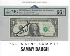 """2003 $1  Hall of Fame Sammy Baugh Autographed   """"SCROLL DOWN FOR SCANS"""""""