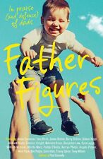 FATHER FIGURES BY PAUL CONNOLLY ~ NEW PAPERBACK BOOK STORIES FATHERHOOD DAD MAN