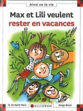 Max et Lili veulent rester en vacances - tome 118 - D de Saint Mars - Calligram