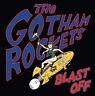Gotham Rockets : Blast Off CD EP (2019) ***NEW*** FREE Shipping, Save £s