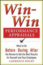 Win-Win Performance Appraisals: What to Do Before, During, and After the Review