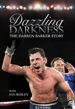 NEW A Dazzling Darkness: The Darren Barker Story by NA