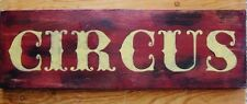 Primitive Sign CIRCUS Vintage Reproduction Sign Barn Red