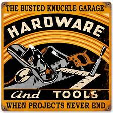Busted Knuckle Garage Hardware Tools Retro Metal Sign Man Cave Shop Club BUS085