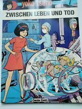 Yoko Tsuno tome 7 -- entre la vie et la mort -- Willard Verlag