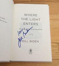 Jill Biden 1st Lady Joe President Autograph Signed Where The Light Enters Book