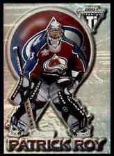 2000-01 Pacific Private Stock Titanium Patrick Roy NHL Hockey #22
