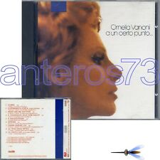 "ORNELLA VANONI ""A UN CERTO PUNTO"" RARO CD 1a MADE IN FRANCE 1988 - RENATO ZERO"