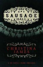 James, Christina, Sausage Hall, Very Good Book
