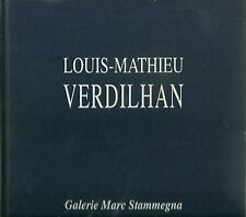CATALOGUE EXPOSITION LOUIS-MATHIEU VERDILHAN - 1991