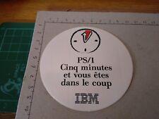 ADESIVO STICKER VINTAGE KLEBER IBM PS 1 CINQ MINUTES ET VOUS ETES DANS LE COUP