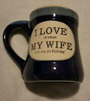 Burton + Burton Pottery Ceramic Coffee Mug Fishing Love my Wife Blue Funny Gift