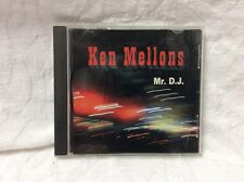 Ken Mellons  Mr. D. J. Cd