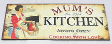 Mum's Kitchen Always Open Metal Sign