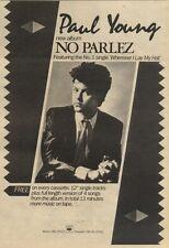 30/7/83PN21 ADVERT: PAUL YOUNG ALBUM &CASSETTE NO PARLEZ 10X7