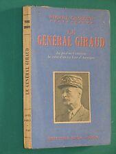 Le Général GIRAUD Pierre CROIDYS