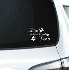 B241 Love is a four legged word animal paw print  vinyl decal for car truck