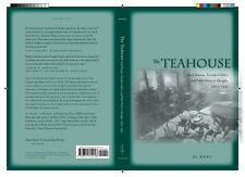 The Teahouse : Small Business, Everyday Culture, and Public Politics in...