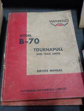MODEL B-70 TOURNAPULL & TRAIL UNITS SERVICE MANUAL - WABCO