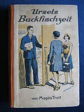 Magda Trott   Ursels Backfischzeit  Leipziger Graphische Werke 1931