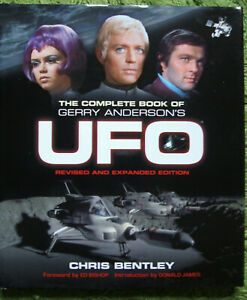 The Complete Book of Gerry Anderson's UFO by Chris Bentley (Hardcover, 2016)