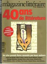 MAGAZINE LITTERAIRE N° 459 / 40 ANS DE LITTERATURE - LES PLUS GRANDS LIVRES