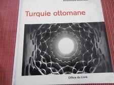LIVRE ARCHITECTURE TURQUIE OTTOMANE  ( ref 55 )