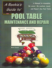Rookie's Guide Pool Billiards Table Maintenance Repair Manual Assemble Book 2005