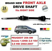 FOR PEUGEOT 206 SW Estate 1.6 2.0 HDi 16V 2002-2007 FRONT AXLE RIGHT DRIVESHAFT