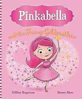 Pinkabella And The Fairy Goldmother (Imagen Libro de Cuentos)