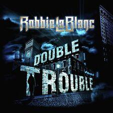 Robbie LaBlanc - Double Trouble - CD ALBUM (23RD APR) PRESALE
