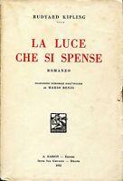 Rudyard Kipling = LA LUCE CHE SI SPENSE