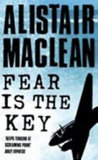 Fear is the Key by MacLean, Alistair