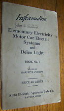 1917 ANTIQUE MOTOR CAR ELECTRIC SYSTEMS DELCO AUTO LIGHT ELEMENTARY ELECTRICITY