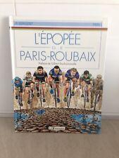 P.SERGENT - TEEL / L'EPOPEE de PARIS-ROUBAIX /1994 le temeraire