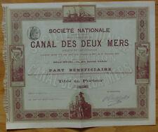 Sté Nationale pour l'Exécution du CANAL DES DEUX MERS - 1891 Part bénéficiaire