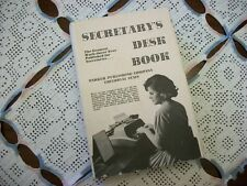 Secretary's Desk Book, The Greatest Work-Saver Ever Published for Secretaries